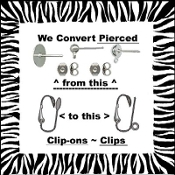 CLIP-ON EARRINGS Converters-Permanent Conversion Service-We Turn YOUR Buttons, Charms, Flatbacks, permanently to PIERCED or CLIPS. Mail your earrings to us to switch to your preferred style!
